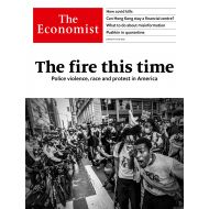 The Economist: The fire this time - No.23 - 6th Jun 20